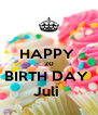 HAPPY  20 BIRTH DAY  Juli  - Personalised Poster A4 size