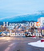 Happy 2016  Salmon Arm  - Personalised Poster A4 size