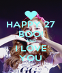HAPPY 27 BOO! AND I LOVE YOU - Personalised Poster A4 size