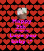 Happy 2th  Monthsary  Love you baby :* - Personalised Poster A4 size
