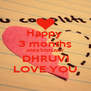 Happy  3 months ANNIVERSARY DHRUVI LOVE YOU - Personalised Poster A4 size