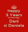 Happy 3 Years Of Marriage Dani si Daniela - Personalised Poster A4 size