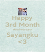 Happy 3rd Month Anniversary Sayangku <3 - Personalised Poster A4 size