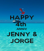 HAPPY 4th  ANNIV JENNY & JORGE - Personalised Poster A4 size