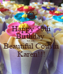 Happy 50th Birthday  To My  Beautiful Cousin Karen!!! - Personalised Poster A4 size