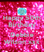 Happy 50th Birthday To You Debbie Wilson xxx - Personalised Poster A4 size