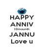 HAPPY ANNIV 10mounth JANNU Love u - Personalised Poster A4 size