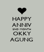HAPPY ANNIV 2ND MONTH OKKY AGUNG - Personalised Poster A4 size