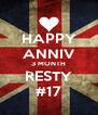 HAPPY ANNIV 3 MONTH RESTY #17 - Personalised Poster A4 size