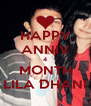 HAPPY ANNIV 4 MONTH LILA DHANI - Personalised Poster A4 size