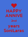 HAPPY ANNIVE 2nd years SoniLaras - Personalised Poster A4 size