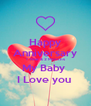 Happy   Anniversary   1 Year & 2 Months My Baby  I Love you  - Personalised Poster A4 size
