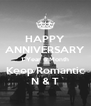 HAPPY ANNIVERSARY 1 Year 6 Month Keep Romantic N & T - Personalised Poster A4 size