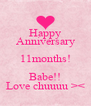 Happy Anniversary 11months! Babe!! Love chuuuu >< - Personalised Poster A4 size