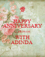 HAPPY ANNIVERSARY 2 MONTH WITH ADINDA  - Personalised Poster A4 size