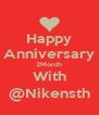 Happy Anniversary 2Month With @Nikensth - Personalised Poster A4 size