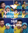 Happy  Anniversary 4years  Still Love Me - Personalised Poster A4 size