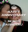 HAPPY ANNIVERSARY 7 MONTH AISHITERU - Personalised Poster A4 size