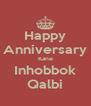 Happy Anniversary Kane Inhobbok Qalbi - Personalised Poster A4 size