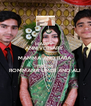 HAPPY  ANNIVERSARY  MAMMA AND BABA FROM ROMMANA UMER AND ALI - Personalised Poster A4 size