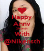 Happy Annv 2Month With @Nikensth - Personalised Poster A4 size