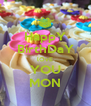 HappY BírthDaY lOvE YOU MON - Personalised Poster A4 size