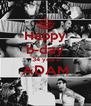 Happy b-day 34 years ADAM  - Personalised Poster A4 size