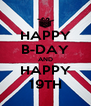 HAPPY B-DAY AND HAPPY 19TH - Personalised Poster A4 size