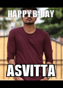 HAPPY B-DAY ASVITTA - Personalised Poster A4 size