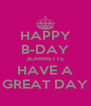 HAPPY B-DAY JEANNETTE HAVE A GREAT DAY - Personalised Poster A4 size