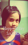 Happy B'day SAHIRA - Personalised Poster A4 size