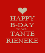 HAPPY B-DAY TO YOU  TANTE RIENEKE - Personalised Poster A4 size