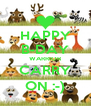 HAPPY B-DAY WARRIOR CARRY ON :-) - Personalised Poster A4 size