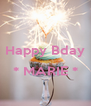 Happy Bday  * MARIE *  - Personalised Poster A4 size