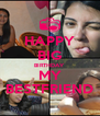 HAPPY BIG BIRTHDAY MY BESTFRIEND - Personalised Poster A4 size