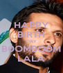 HAPPY BIRTH DAY B0OMBO0M LALA - Personalised Poster A4 size