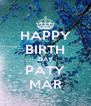 HAPPY BIRTH DAY PATY MÀR - Personalised Poster A4 size
