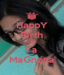 HappY Birth DaY Ya  MaGnona - Personalised Poster A4 size