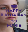 HAPPY BIRTHADAY  TO MARIE - Personalised Poster A4 size