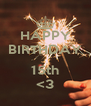 HAPPY BIRTHDAY  15th <3 - Personalised Poster A4 size
