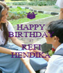 HAPPY BIRTHDAY 17 REFI HENDIKA - Personalised Poster A4 size
