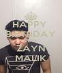 HAPPY  BIRTHDAY 22ND ZAYN MALIK - Personalised Poster A4 size