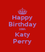 Happy Birthday 28th Katy Perry - Personalised Poster A4 size