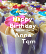 Happy Birthday Amiga and Coma Anna       Tqm - Personalised Poster A4 size