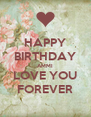 HAPPY BIRTHDAY AMMI LOVE YOU FOREVER - Personalised Poster A4 size