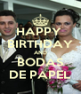 HAPPY  BIRTHDAY AND BODAS DE PAPEL - Personalised Poster A4 size