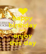 happy birthday and enjoy this day - Personalised Poster A4 size