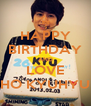 HAPPY BIRTHDAY AND LOVE CHO KYUHYUN - Personalised Poster A4 size
