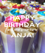 HAPPY BIRTHDAY and one great Party ANJA!  - Personalised Poster A4 size