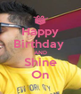 Happy Birthday  AND Shine On - Personalised Poster A4 size